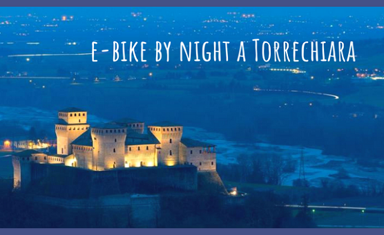 e-bike-by-night-ogni-gioved-tour-notturno-a-torrechiara-pr